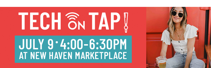Tech on Tap New Haven Marketplace