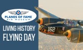 Don't Miss Living History Flying Day in Chino!