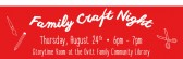 Bring the Kids to Family Craft Night on August 24th