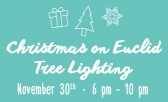 Kick off the Holiday Season with the Christmas on Euclid Annual Tree Lighting