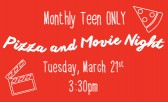 Monthly Teen Pizza and Movie Night