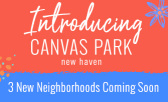 Introducing 3 New Neighborhoods Coming to New Haven in Spring 2020