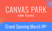 Canvas Park Grand Opening March 14th! – POSTPONED