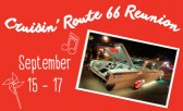 Classic Car Lovers can't miss the Cruisin' Route 66 Reunion!