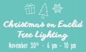 Kick off the Holiday Season with the Christmas on Euclid Annual Tree Lighting
