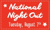 Get Involved and Participate in National Night Out on August 7th