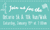 Run for Fun and Fitness at the Ontario 5k and 10k