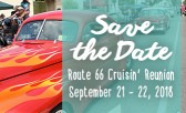 Save the Date for the Route 66 Cruisin' Reunion!